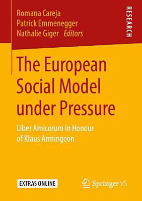 The European Social Model under Pressure