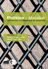 Política e afetividade: narrativas e trajetórias de pesquisa