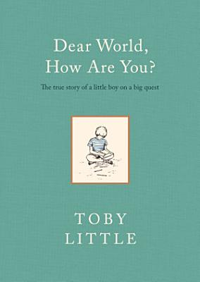 Dear World  How Are You