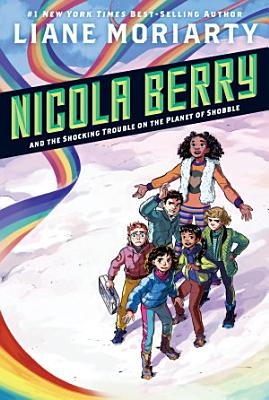 Nicola Berry and the Shocking Trouble on the Planet of Shobble  2