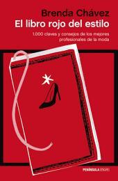 El libro rojo del estilo: 1.000 claves y consejos de los mejores profesionales de la historia