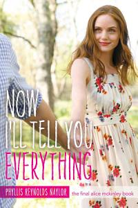 Now I ll Tell You Everything Book