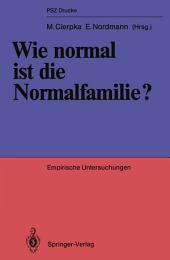 Wie normal ist die Normalfamilie?: Empirische Untersuchungen