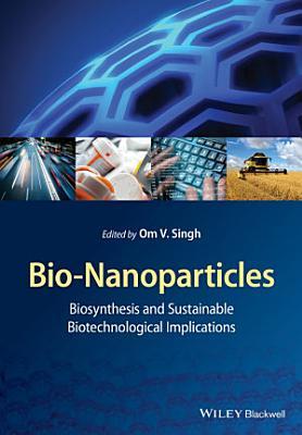 Bio-Nanoparticles