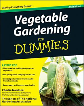 Vegetable Gardening For Dummies PDF