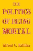 The Politics of Being Mortal PDF