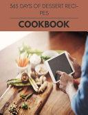 365 Days Of Dessert Recipes Cookbook PDF
