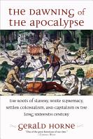 The Dawning of the Apocalypse PDF