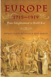 Europe 1715-1919: From Enlightenment to World War
