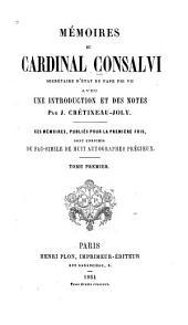 Mémoires du cardinal Consalvi: Volume1