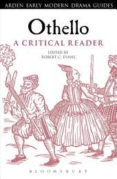 Othello: A Critical Reader