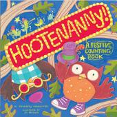 Hootenanny!: A Festive Counting Book (with audio recording)