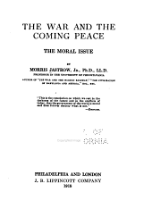 The War and the Coming Peace: The Moral Issue