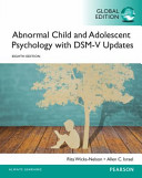 Abnormal Child And Adolescent Psychology With Dsm V Updates Global Edition