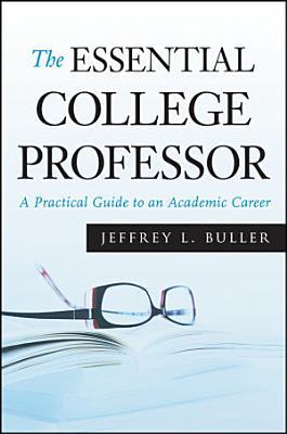 The Essential College Professor