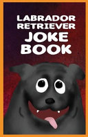 Labrador Retriever Joke Book PDF