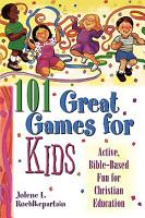 One Hundred and One Great Games for Kids PDF