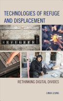 Technologies of Refuge and Displacement
