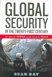 Global Security In The Twenty First Century Book PDF