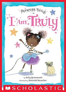 Princess Truly in I Am Truly Book