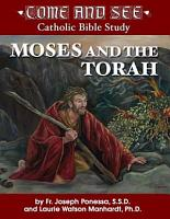 Come and See  Moses and the Torah PDF