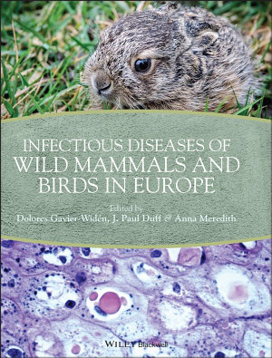 Infectious Diseases of Wild Mammals and Birds in Europe PDF