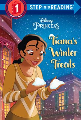 Tiana s Winter Treats  Disney Princess
