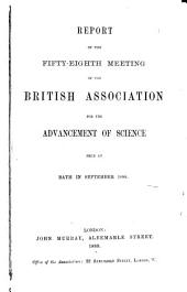 Report of the ... Meeting of the British Association for the Advancement of Science: Volume 58