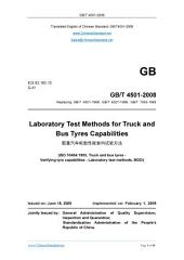 GB/T 4501-2008: Translated English of Chinese Standard. (GBT 4501-2008, GB/T4501-2008, GBT4501-2008): Laboratory test method for truck and bus tyres capabilities.