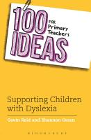 100 Ideas for Primary Teachers  Supporting Children with Dyslexia PDF