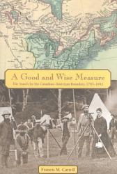A Good And Wise Measure Book PDF