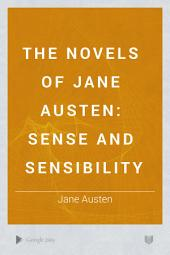 The Novels of Jane Austen: Sense and sensibility