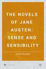 The Novels of Jane Austen  Sense and sensibility PDF