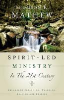 Spirit Led Ministry in the 21st Century PDF