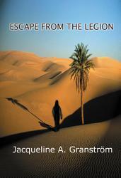 Escape From The Legion Book PDF
