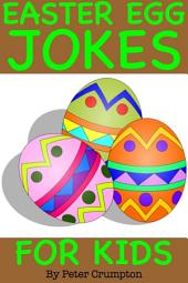 Easter Egg Jokes For Kids