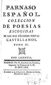 Parnaso español: Colección de poesías escogidas de los mas célebres poetas castellanos ...