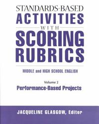 Standards Based Activities With Scoring Rubrics Performance Based Projects Book PDF