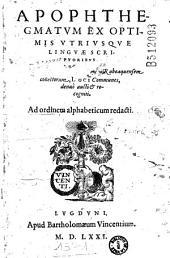 Apophthegmatum ex optimis vtriusque linguae scriptoribus [Per Conradum Lycosthenem] Rubeaquensem collectorum, Loci Communes, denuò aucti & recogniti...