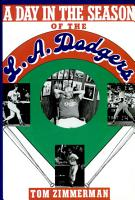 A Day in the Season of the Los Angeles Dodgers PDF
