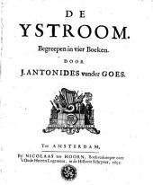 De Ystroom begrepen in 4 boeken
