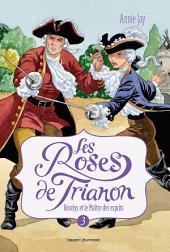 Les Roses de Trianon, Tome 3: Roselys et le Maître des esprits