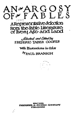 An Argosy of Fables: A Representative Selection from the Fable Literature of Every Age and Land