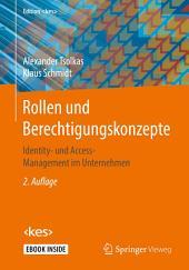 Rollen und Berechtigungskonzepte: Identity- und Access-Management im Unternehmen, Ausgabe 2