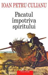 Pacatul impotriva spiritului: scrieri politice