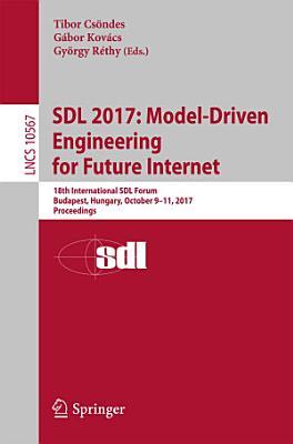 SDL 2017  Model Driven Engineering for Future Internet PDF