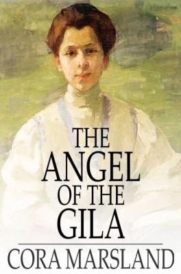 The Angel of the Gila PDF