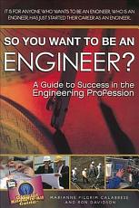 So You Want to Be an Engineer  PDF
