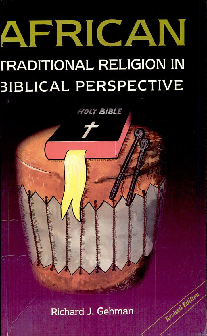African Traditional Religion in Biblical Perspective