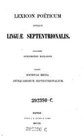 Lexicon poëticum antiquae linguae septentrionalis: Volume 1